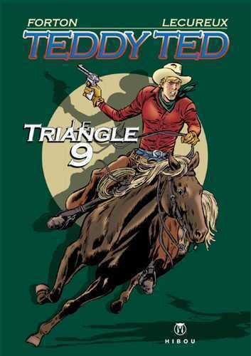 Teddy Ted : Le Triangle 9