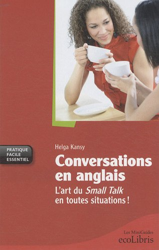 Conversations en anglais (French Edition)
