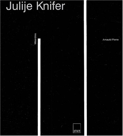 Julije knifer : les images du temps