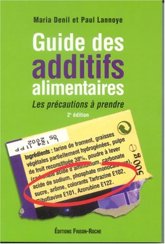 Guide des additifs alimentaires