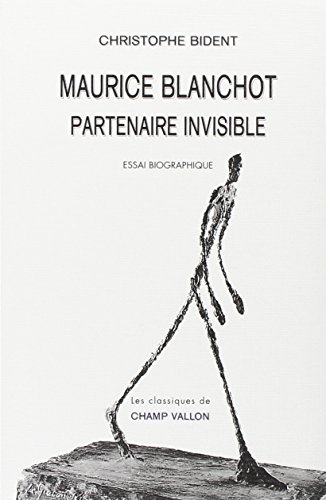 Maurice Blanchot : Partenaire invisible
