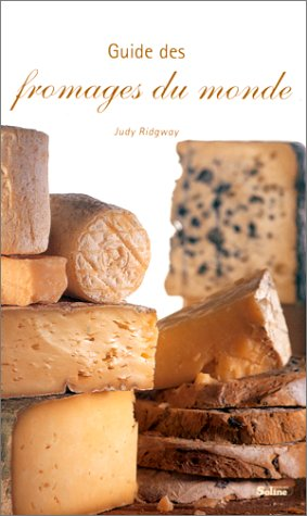 Guide des fromages du monde