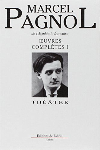 Oeuvres complètes, tome 1 : Théâtre