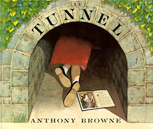 tunnel (Le) | Browne, Anthony. Auteur