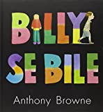 Billy se bile | Browne, Anthony. Auteur