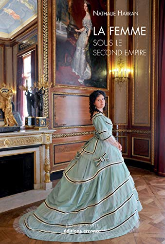 La Femme sous le Second Empire