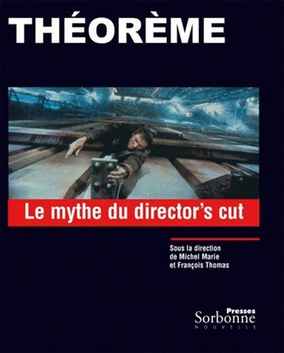 Le mythe du director's cut