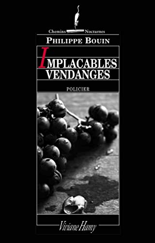 Implacables vendanges