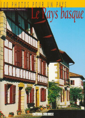 Le Pays Basque en 100 Photos