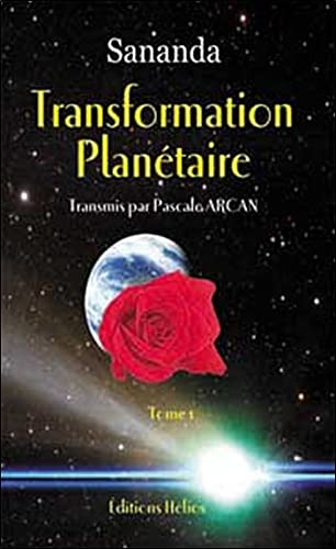 Transformation planétaire, tome 1