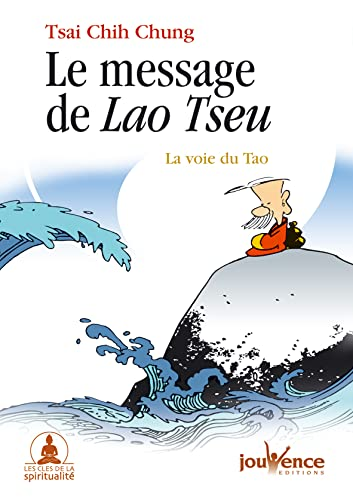 Le message de Lao Tseu