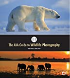 An Illustrated A to Z of Digital Wildlife Photography by Andy Rouse, Dr. Tracey J. Rich
