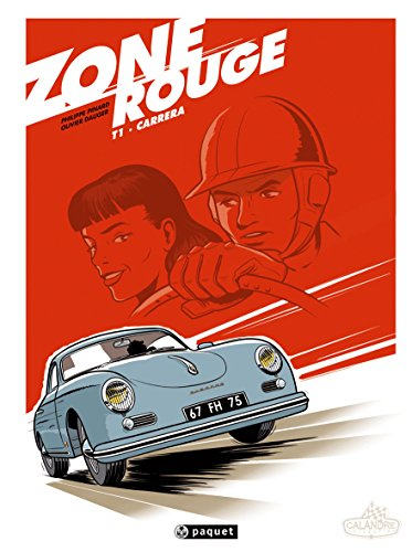 Zone rouge - T1: Carrera