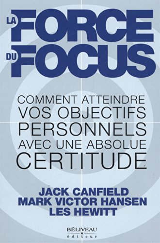 La force du focus