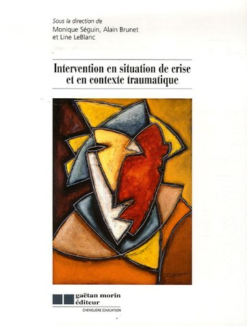 Intervention en situation de crise et en contexte traumatique