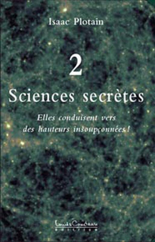 Sciences secrètes : Tome 2