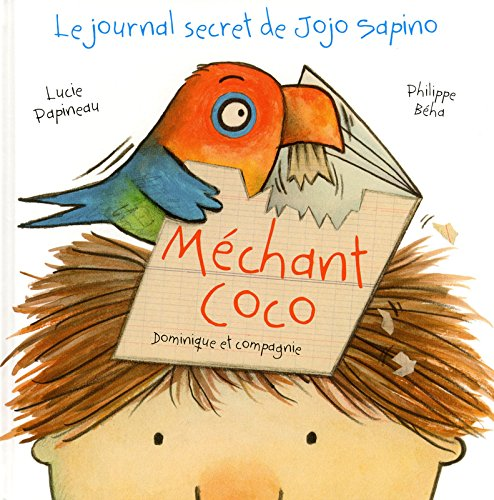 Méchant Coco : Le journal secret de Jojo Sapino