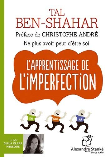 L'apprentissage de l'imperfection [enregistrement sonore] / Tal Ben-Shahar ; traduction française, Hélène Collon