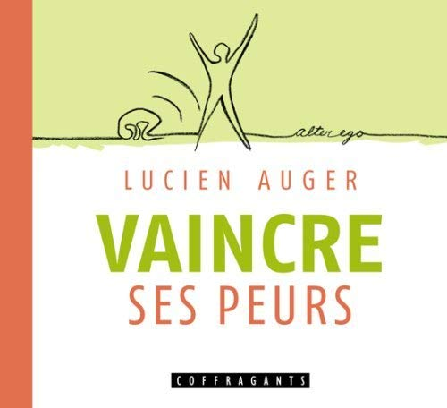 Vaincre ses peurs (1CD audio)