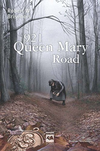 921, Queen Mary Road / Robert W. Brisebois.