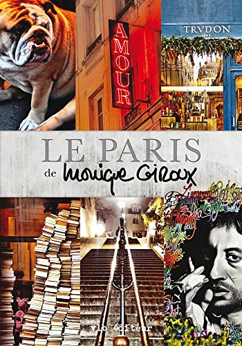 Le Paris de Monique Giroux / photographies de l'auteure.