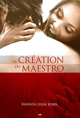 La Creation du Maestro Livre 2