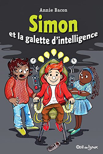 Simon et la galette d'intelligence / Annie Bacon.