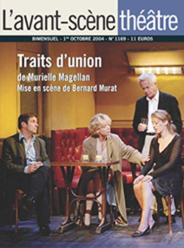 L'Avant-Scene Theatre n°1169 ; Traits d'Union