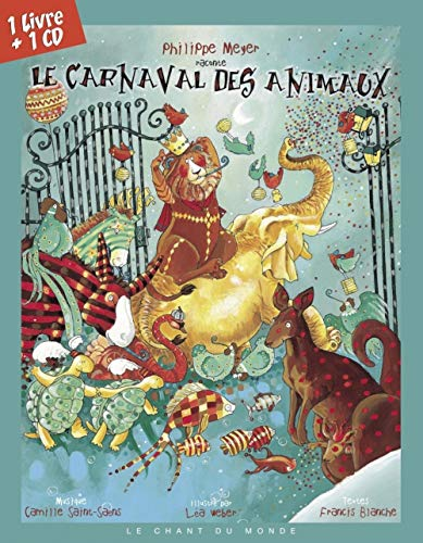 Le Carnaval des animaux (1CD audio)