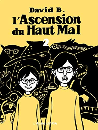 L'Ascension du Haut-Mal, tome 2
