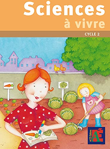 Sciences à vivre cycle 2