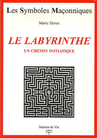 Le labyrinthe : Un chemin initiatique