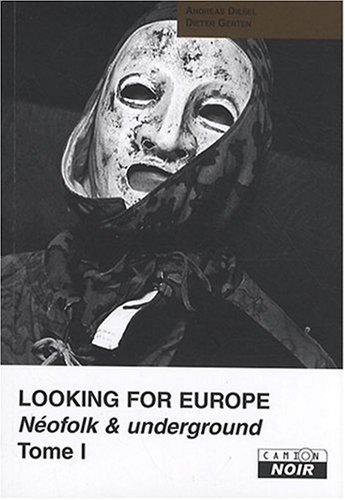 LOOKING FOR EUROPE Tome 1