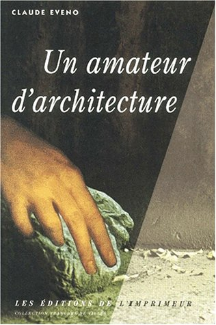 Un amateur d'architecture