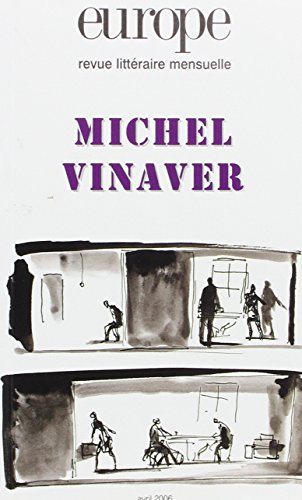Europe, N° 924, Avril 2006 : Michel Vinaver