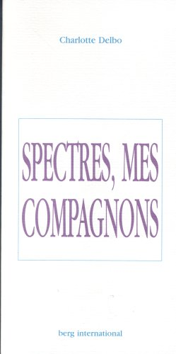 Spectres, mes compagnons
