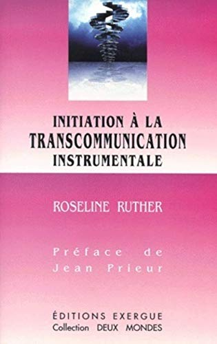 Initiation à la transcommunication instrumentale