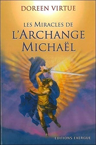 Les Miracles de l'Archange Michaël