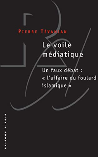 Le voile médiatique
