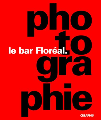 Le bar Floréal : Photographie