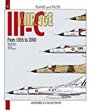 MIRAGE III : From 1955 - 2000