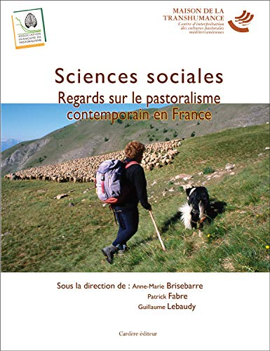 Sciences sociales : Regards sur le pastoralisme contemporain en France