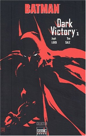 Batman Dark Victory. Tome 1