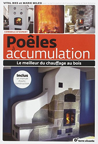 Poélés à accumulation