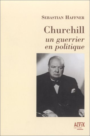 Churchill, un guerrier en politique