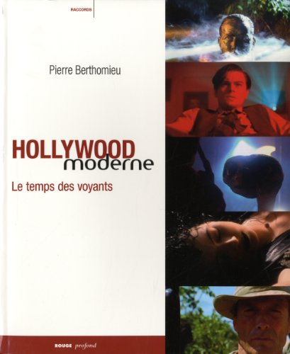 Hollywood moderne - le temps des voyants
