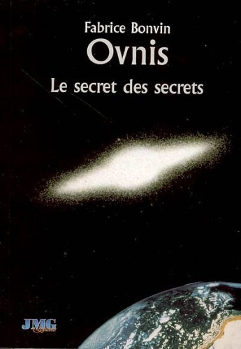 Ovnis, le secret des secrets