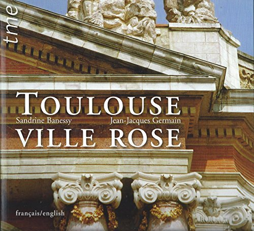Toulouse Ville Rose