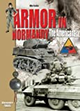 Armor in Normandy: The Americans
