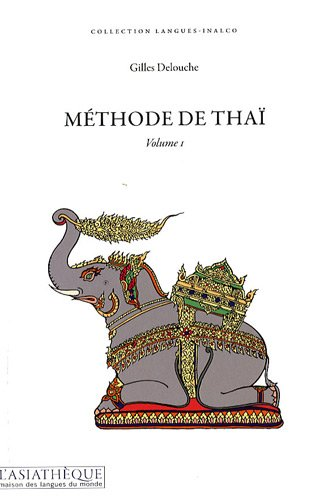 Méthode de thaï : Volume 1 (1CD audio)
